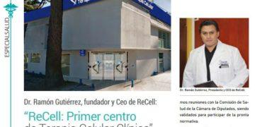 """""""ReCell: Primer centro de medicina Celular Clínica"""" REVISTA NOS"""