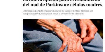 RECELL La nueva opción para el tratamiento del mal de Parkinson: células madres